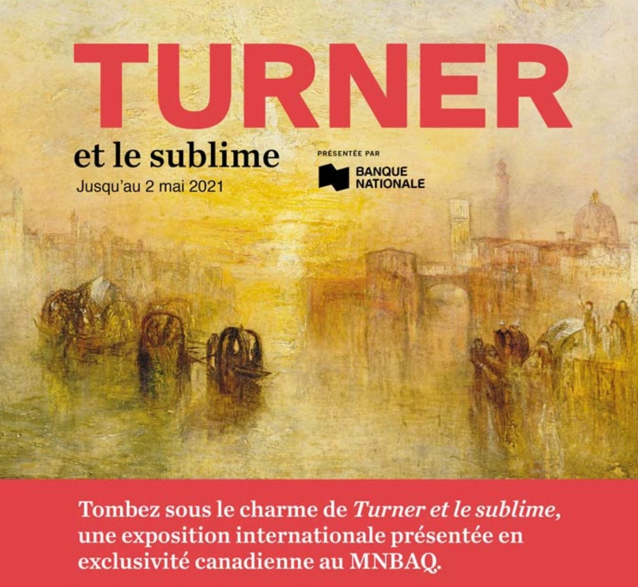 Exposition Turner MNBAQ